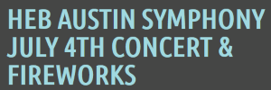 HEB Austin Symphony July 4th concert and fireworks logo